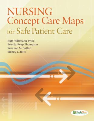 Nursing Concept Care Maps for Safe Patient Care By Wittmann-price, Ruth
