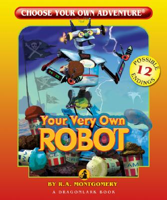 Your Very Own Robot By Montgomery, R. A.